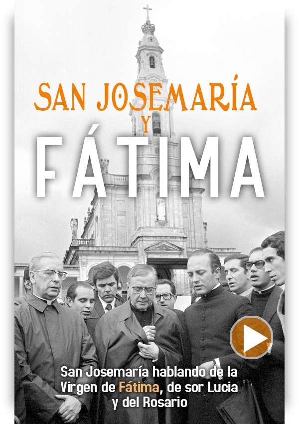 San Josemaría y Fátima